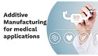 Additive Manufacturing for medical applications – A 3DMED CONSORTIUM CONFERENCE image